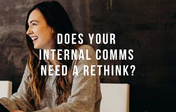 Rethink Your Internal Communication